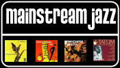 Mainstream Jazz Vinyl and CDs